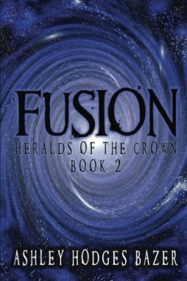 Fusion (Heralds of the Crown) (Volume 2)