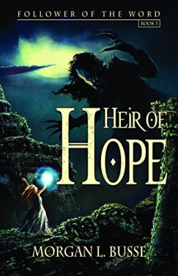 Heir Of Hope (Follower of the Word)