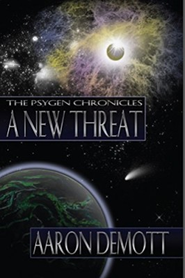 A New Threat (The Psygen Chronicles Book 1)