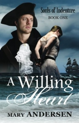 A Willing Heart (Souls of Indenture) (Volume 1)