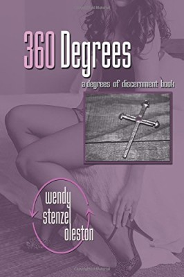 360 Degrees (Degrees of Discernment) (Volume 3)