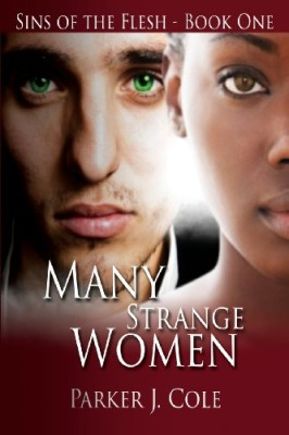 Many Strange Women (Sins of the Flesh) (Volume 1)