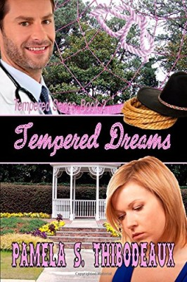 Tempered Dreams (Volume 2)