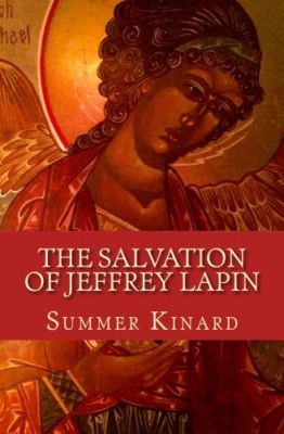 The Salvation of Jeffrey Lapin (The Jeff and Maddy Salvation Series) (Volume 1)