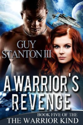 A Warrior's Revenge (The Warrior Kind Book 5)