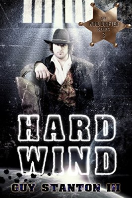 Hard Wind: Sci-fi Western (The Wind Drifters Book 3)