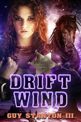 Drift Wind: Sci-fi Western (The Wind Drifters Book 4)