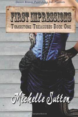 First Impressions (Tombstone Treasures) (Volume 1)