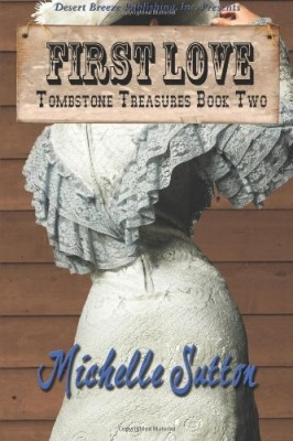 Tombstone Treasures Book Two: First Love (Volume 2)