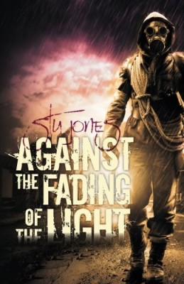 Against the Fading of the Light (Action of Purpose, 3)