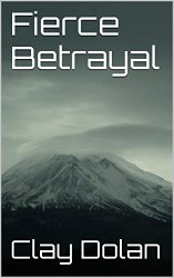 Fierce Betrayal