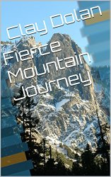 Fierce Mountain Journey