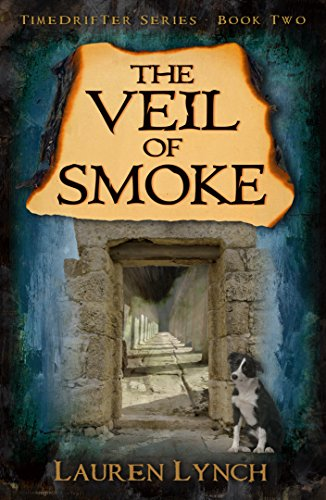 The Veil of Smoke (TimeDrifter Series Book 2)