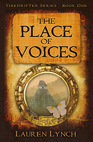 The Place of Voices (TimeDrifter Series Book 1)