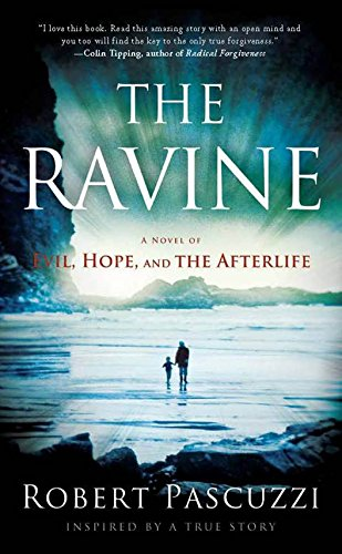 The Ravine: A Novel of Evil, Hope, and the Afterlife