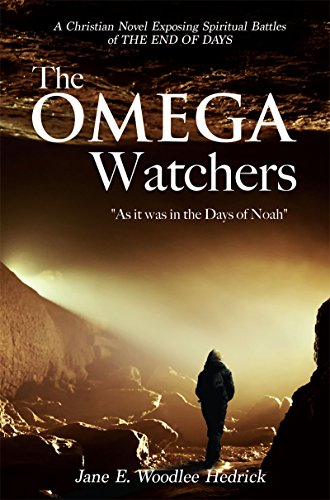 "The Omega Watchers: ""As it was in the Days of Noah"""