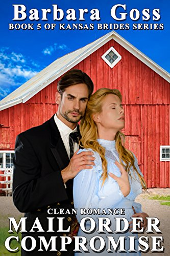 Mail Order Compromise (Kansas Brides Book 5)
